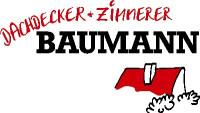 Dachdecker + Zimmerer Baumann